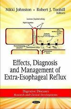 Effects, Diagnosis and Management of Extra-Esophageal Reflux Digestive Diseases