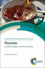 Fluorine : Chemistry, Analysis, Function and Effects: By Preedy, Victor R. A ...
