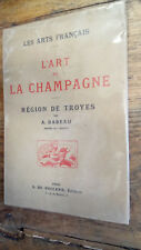 L'art de la Champagne Région de Troyes par Babeau