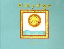 El Sol y el Agua (The Sun and the Water) (Cuento Que Te Cuento) (Spanish