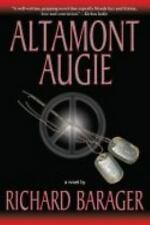 NEW - Altamont Augie by Richard Barager