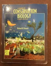 A Primer of Conservation Biology Fourth Edition by Richard B Prmack