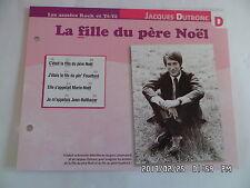 CARTE FICHE PLAISIR DE CHANTER JACQUES DUTRONC LA FILLE DU PERE NOEL