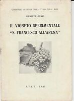 "Il vigneto sperimentale ""S. Francesco All'Arena"" - Illustrato - Bari 1925"