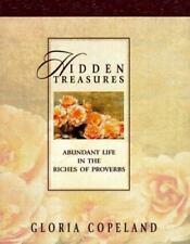 Hidden Treasures: Abundant Life in the Riches of Proverbs, Gloria Copeland, Good