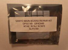 Sanyo DP50749 Main Board Repair Kit N7AJ  N7AE  N7AAF  N7AH  N7AHE  N7AJE