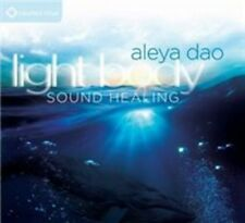 Audio CD: Light Body Sound Healing, Aleya Dao. New Cond. . 600835404624