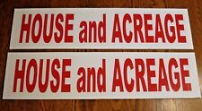 (2)  HOUSE and ACREAGE  6 x 24 Real Estate Sign Riders 2 sided Outdoor NEW