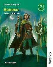 Nelson Thornes Framework English Access - Skills in Fiction 3 by Wren, Wendy