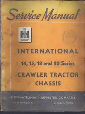 INTERNATIONAL 14,15,18,20 SERIES CRAWLER TRACTOR CHASSIS SERVICE SHOP MANUAL