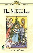 The Story of the Nutcracker by E. T. A. Hoffmann (1996, Paperback, Abridged)