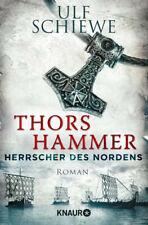 Herrscher des Nordens - Thors Hammer. Historischer Roman - Ulf Schiewe [Taschenb