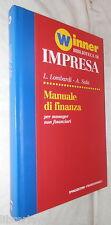 MANUALE DI FINANZA Per manager non finanziari Luigi Lombardi Angeli Franco 1994
