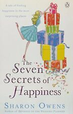 (Very Good)-The Seven Secrets of Happiness (Paperback)-Sharon Owens-0141028564