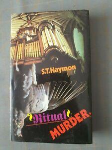 S. T. HAYMON  RITUAL MURDER  HARDBACK 1ST ED 1ST PRINTING 1982