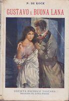 De Kock, Gustavo il buona lana, Società editrice toscana, romanzo rosa