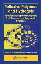 Reflexive Polymers and Hydrogels: Understanding and Designing Fast Responsive Po