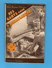 ►FERENCZI - MON ROMAN POLICIER N°390 - DES GANTS POUR L'AMBASSADEUR - 1955