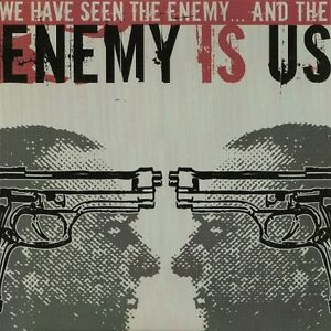 ENEMY IS US-WE HAVE SEEN THE ENEMY... AND THE ENEMY IS US-DIGI-darkane-defleshed