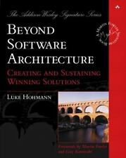 Beyond Software Architecture: Creating and Sustaining Winning Solutions (The