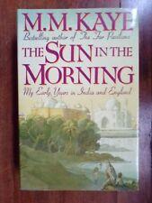 M.M. Kaye ~ The Sun in the Morning ~ 1st/1st ~ HC/DJ ~ 1990