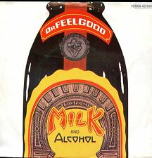 7inch DR.FEELGOOD milk and alcohol GERMAN 1979 EX WOC/BACK