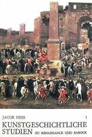 Kunstgeschichtliche Studien. Zu Renaissance Und Barock by HESS Jacob; Edizioni d