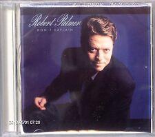 Robert Palmer - Don't Explain (CD 2003)