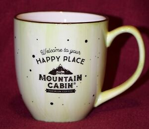 """Mountain Cabin Coffee Mug Promo cup cottage decor """"WELCOME TO YOUR HAPPY PLACE""""!"""