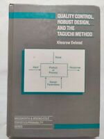 BOOK QUALITY CONTROL ROBUST DESIGN AND THE TAGUCHI METHOD DEHNAD 0534090486