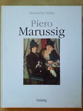 Piero Marussig Alessandra Tiddia 2015 Fondazione Crtrieste