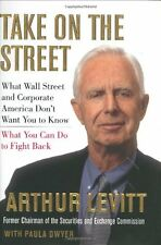 Take on the Street: What Wall Street and Corporate America Dont Want You to Kno