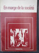 En marge de la société von Heribert Walter Arbeitsdossier für Sekundarstufe II