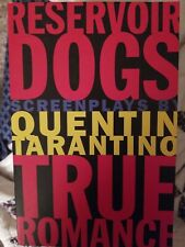 Reservoir Dogs and True Romance: Screenplays by Quentin Tarantino