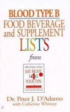 Good, Blood Type B Food, Beverage and Supplemental Lists, D'Adamo, PeterJetal, B