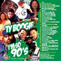 DJ Ty Boogie I'm So 90's Part 3 Hip Hop R&B Rnb Throwback Classic Mixtape Mix CD