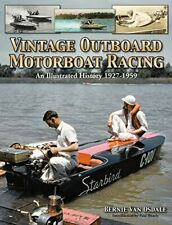 Vintage Outboard Motor Boat Racing An Illustrated History 1927-1959