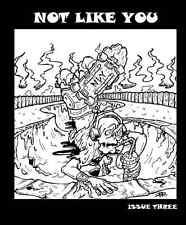 Not Like You Hardcore zine #3 Soul Search Final Conflict SNFU Blast NYHC Fanzine