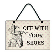 Off With Your Shoes Hallway Porch Shoes Off Sign Handmade Plaque 214