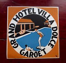 RARE...GRAND HOTEL VILLA DOLCE, GAROET...ORIGINAL LUGGAGE LABEL...1920s