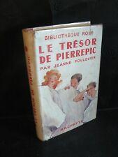 Jeanne Foulquier: Le trésor de Pierrepic (ill de A. Pécoud) Biblio rose (1949)