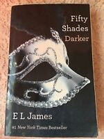 Fifty Shades of Grey  Fifty Shades Darker Bk  2 by E  L  James  2012  Paperback