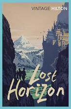 James Hilton - Lost Horizon (Paperback) 9780099595861