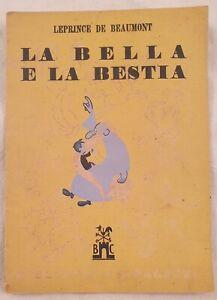 LEPRINCE DE BEAUMONT LA BELLA E LA BESTIA ILLS BARTOLINO SALIMBENI 1945 FAVOLE