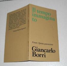 Giancarlo Borri IL TEMPO IMMAGINATO Forum Quinta Generazione 1979 Poesia