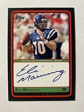 Eli Manning 2004 Topps Rc Auto NEW YORK GIANTS