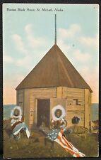 1908 RUSSIAN BLOCK HOUSE, St. Michael, Alaska POSTCARD - Eskimos,USA Flag,Canons