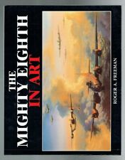 Freeman, Roger A; The Mighty Eighth in Art. Arms and Armour 1996 VG