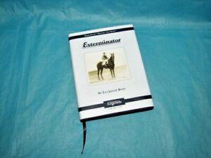 Exterminator Thoroughbred Legends Hardcover Book