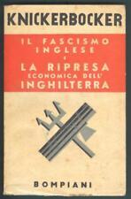 Fascismo. KNICKERBOCKER. IL FASCISMO INGLESE E LA RIPRESA ECONOMICA...